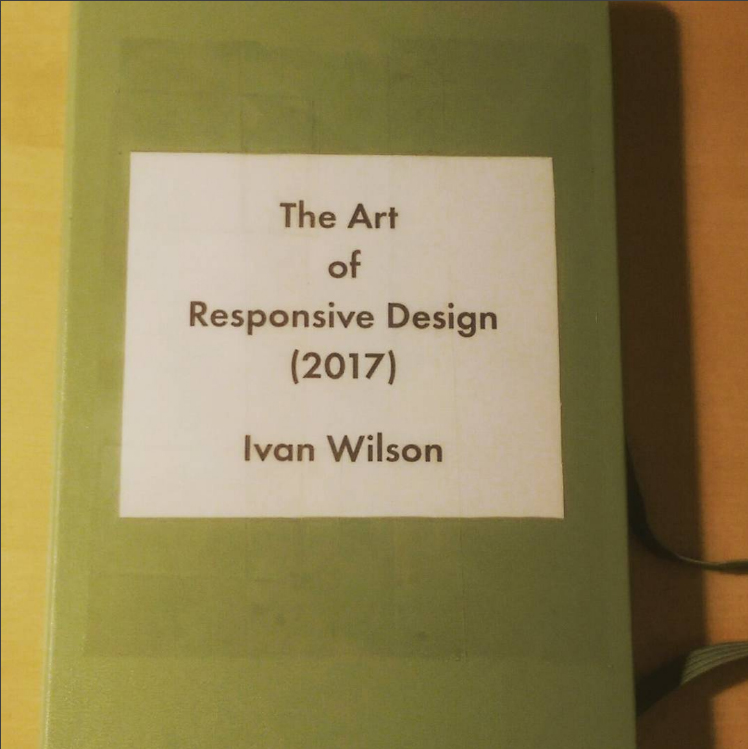 The Art of Responsive Design (2017) - Notebook