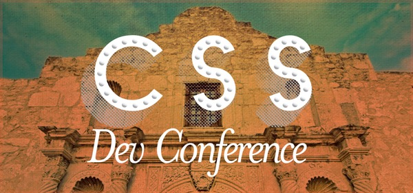 CSS Dev Conference 2016 - San Antonio, Texas
